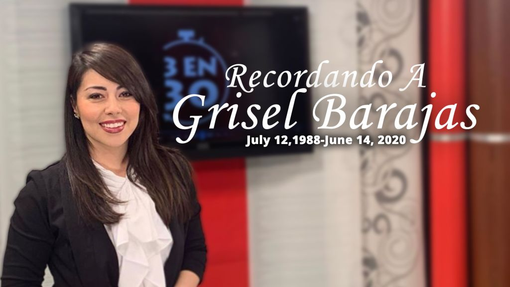 Remembering Grisel Barajas